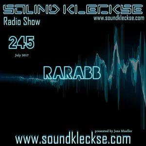 Sound Kleckse Radio Show 0245 - RaRabb