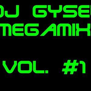 DJ Gysel MegaMix Volume #1