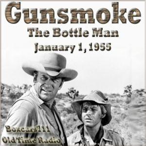 "Boxcars711 Overnight Western ""Gunsmoke"" - The Bottle Man (01-01-55)"