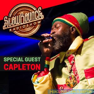 SlowBounce Radio #279 with Dj Septik + Guest Capleton