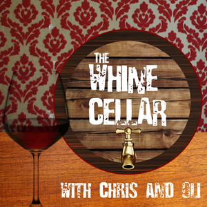 The Whine Cellar - Series 2 - Special #2 UNCUT (14/05/17)