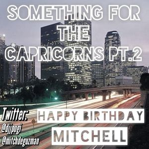 DJ JPogi & Mitchell - Something For The Capricorns Pt. 2 (Clean)