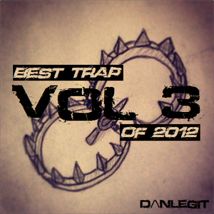 Best Trap of 2012 vol. 3