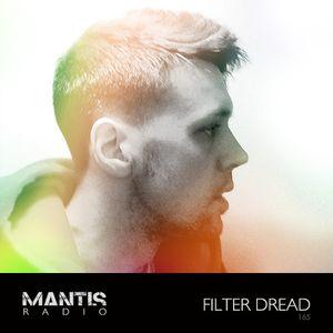 Mantis Radio 165 + Filter Dread