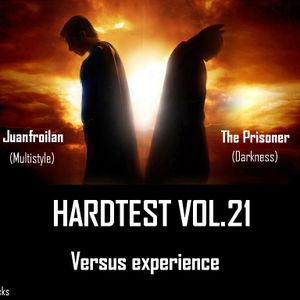 VA-HardTest vol.21 Juanfroilan vs The Prisoner [Versus experience]