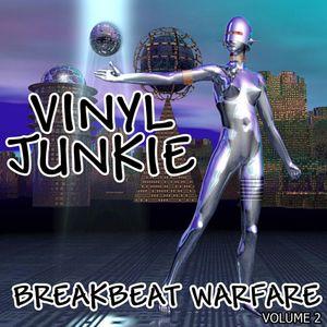 Vinyl Junkie - Breakbeat Warfare 2