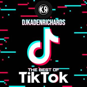 @DJKADENRICHARDS | THE BEST OF TIKTOK