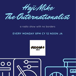 Haji Mike The Outernationalist on Riddim 1 Radio 28th Sept 2020