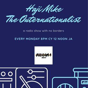 Haji Mike The Outernationalist on Riddim 1 Radio 28th Sept 2020