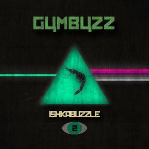GUMBUZZ - ISHKABUZZLE #2