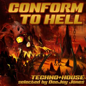 Conform To Hell