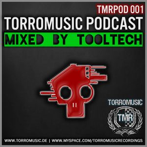 TMR Podcast 001 mixed by ToolTech