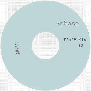 D'N'B Set #02 (Mixed By Sebase)