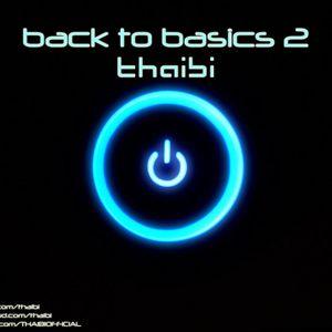 THAIBI - BACK TO BASICS 2.