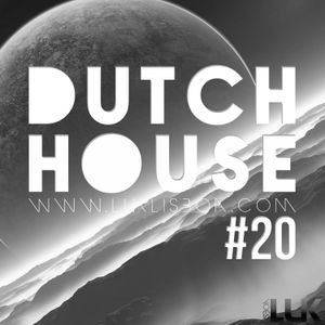 PODCAST #20 [DUTCH HOUSE]