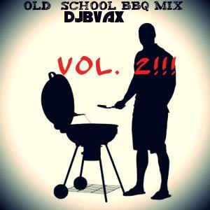 OLD SCHOOL BBQ MIX VOL. 2-DJBVAX