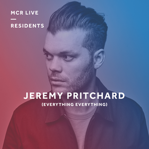 Jeremy Pritchard (Everything Everything) - Monday 26th June 2017 - MCR Live Residents