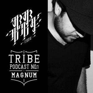 Tribe Podcast No.1 - Magnum