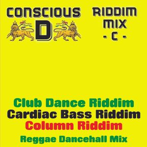 "Riddim Mix ""C"" - feat: Club Dance Riddim, Cardiac Bass Riddim & Column Riddim"
