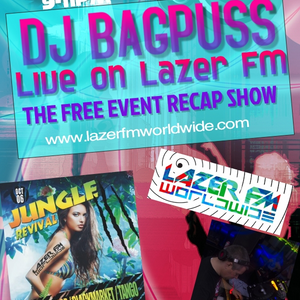 DJ Bagpuss live on Lazer FM 8 July 2017 - free event recap & Jungle Revival news show