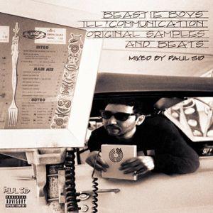 DJ Paul Sid - Beastie Boys Ill Communication Original Samples and Beats