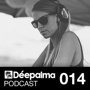 Déepalma Podcast 014 - by NORA EN PURE