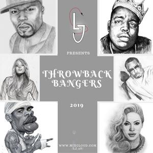 LJ #ThrowbackBangers Part1 (R&B/HipHop/SoulR&B)