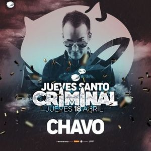 Chavo @ MR Dance Club - Jueves Santo Criminal 2019
