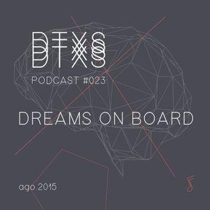 DATEXEUS PODCAST #023 / DREAMS ON BOARD / AGOSTO 2015
