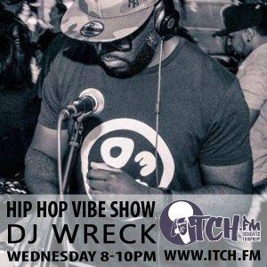 DJ Wreck - Hip Hop Vibe Show 118