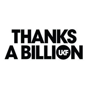 UKF - Thanks a Billion