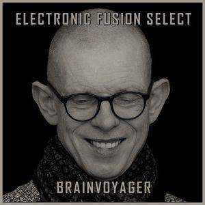 "Brainvoyager ""Electronic Fusion Select"" #23 (Fanger & Schönwälder) – 1 March 2021"