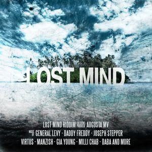 Lost Mind Riddim Mix (Juin 2012) - Selecta Fazah K.