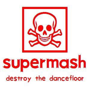 Supermash (Destroy The Dancefloor)