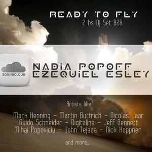 Nadia Popoff & Ezequiel Esley - Ready to fly - Dj set 2hs - 2011 (Part 1)