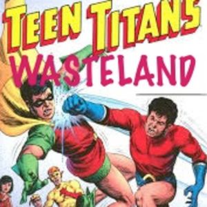 Teen Titan Wasteland 39- Teen Titans #35