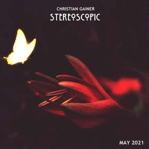Christian Gainer - StereoScopic (2021 May)