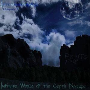 Infinite Worlds of the Depth Nature - Chapter 1 - Spirits Rocks under Moonlight