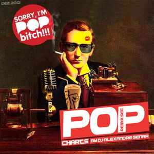 Alexandre Senra - Sorry, i'm Pop Bitch (Remix Set)