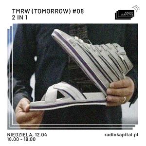 RADIO KAPITAŁ: TMRW (TOMORROW) #08 (2020-04-12)