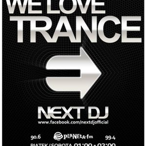 Next DJ - We Love Trance 236 @ Planeta FM (08-12-12)
