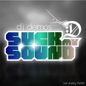 Dj Deimos - Suck My Sound vol. 46 Special Guest Mix From Syky