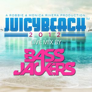Bassjackers - Live at Juicy Beach Miami - 22.03.2012