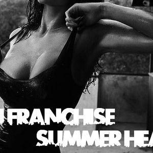 DJ Franchise - Summer Heat
