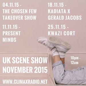 Climax Radio - UK Scene Show - Jorddy B w/ Kadiata & Gerald Jacobs