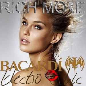 RICH MORE: BACARDI®ELECTROCHIC 17/01/2013