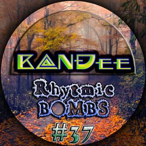 B@NĐee - ✪ Rhytmic BOMBS #37 ✪