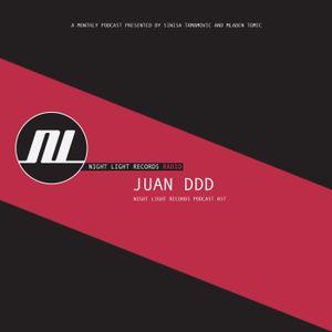 Juan DDD - Night Light Records Podcast 037