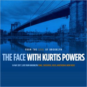 The Face #119 w/ Kurtis Powers (14/05/17)