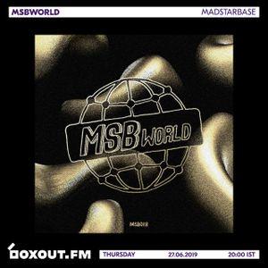 MSBWorld 018 - MadStarBase [27-06-2019]